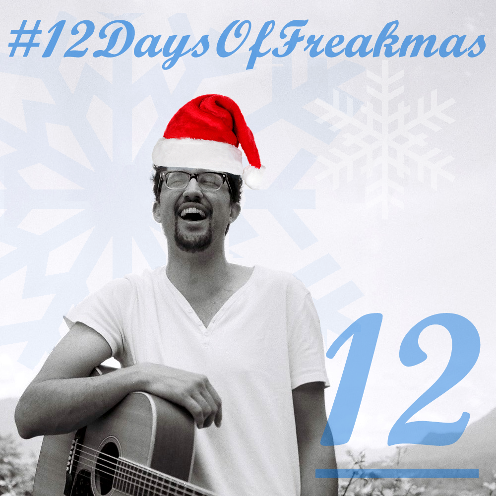 12 Days Of Freakmas